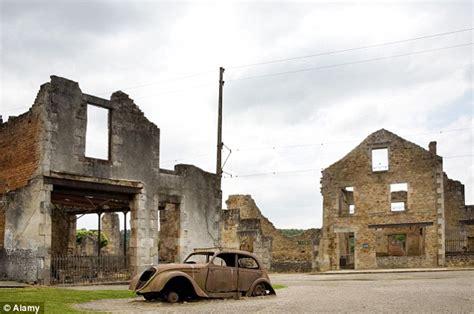 1954 film ghost village in scotland french ghost town oradour sur glane lain to waste by nazis