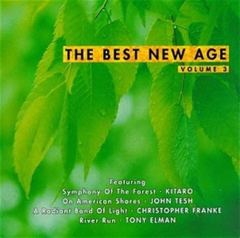 best new albums the best new age vol 3 by various artists bluebeat