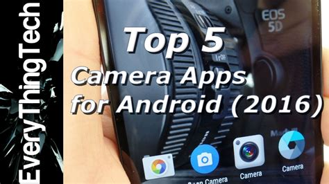 best cameras for android 5 best apps for android 2016 doovi