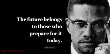 Malcolm X Quotes Activist Quotes Malcolm X Images