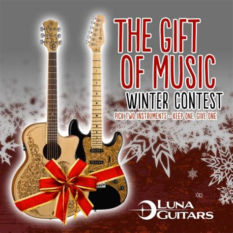 Guitar Giveaway Contests - luna guitars to give away two guitars for gift of music winter contest marks public