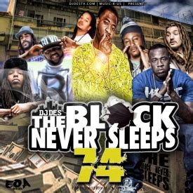 Kaos Never Sleeps dj des djdes r us present the block never