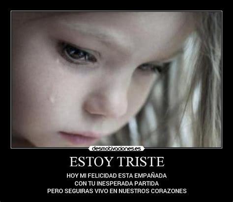 imagenes de estoy triste por tu amor estoy triste desmotivaciones