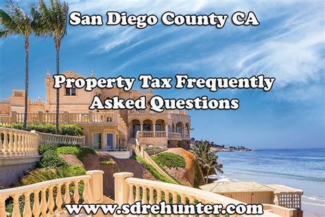 San Diego Ca Property Records San Diego County Ca Property Tax Frequently Asked Questions