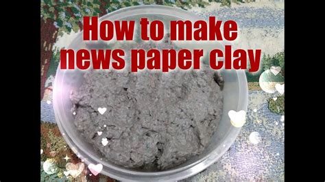 How To Make Paper Clay At Home - how to make news paper clay