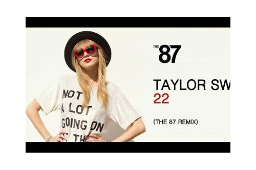 taylor swift 22 remix telecharger gratuit