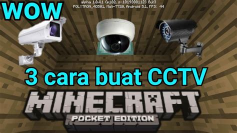 cara buat mod game java cara buat 3 cctv no mods di minecraftpe youtube