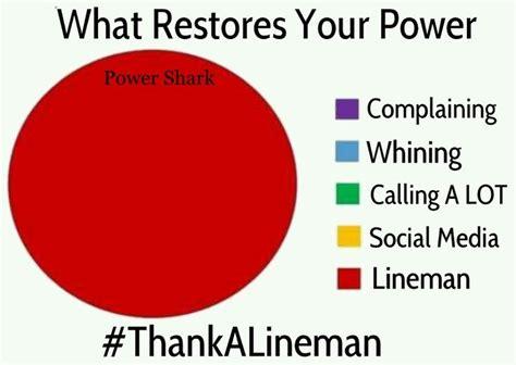 Power Lineman Memes - 96 best images about linemen on pinterest