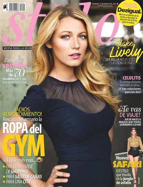 magazine may 2017 blake lively stilo magazine may 2017 issue