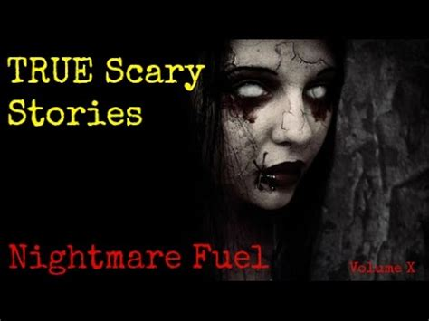 True Search Reddit True Scary Stories From Reddit To Fuel Your Nightmares Volume X