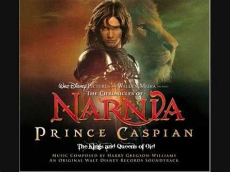 soundtrack film narnia and prince caspian the chronicles of narnia prince caspian ost the kings