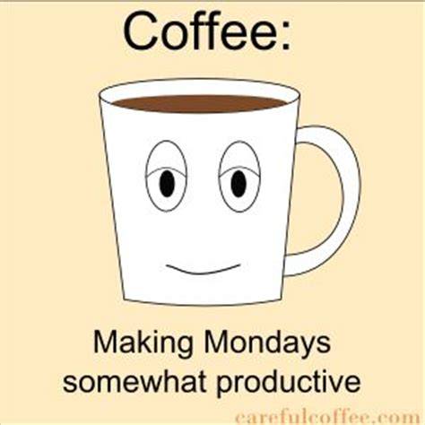 Monday Coffee Meme - another careful coffee meme all things coffee pinterest