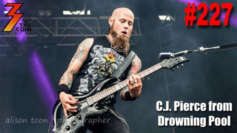 c j pierce ep 227 c j pierce from drowning pool joins us to talk