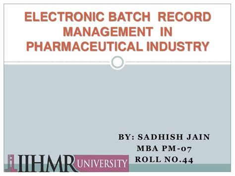 Mba In Pharmaceutical Management Rutgers Linkedin by Electronic Batch Record Management In Pharmaceutical Industry