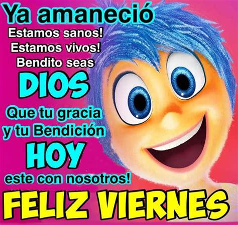imagenes de hoy es viernes amor feliz viernes fotos la biblia de dios