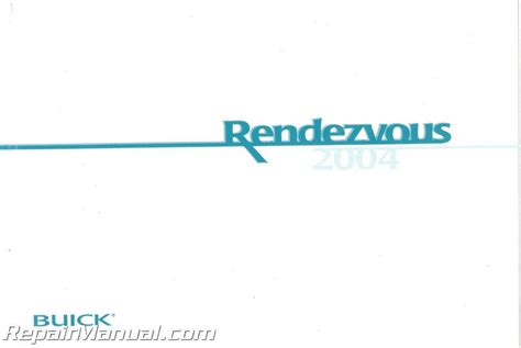 2004 buick rendezvous repair manual 2004 buick rendezvous owners manual