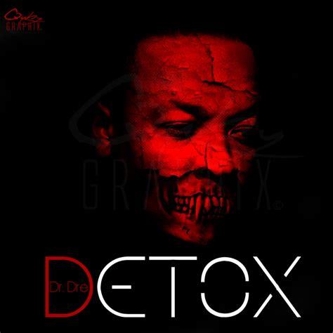 List Of Detox Leaks by Detox Album Tracklist Leak Genius