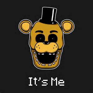 Five nights at freddy s golden freddy it s me