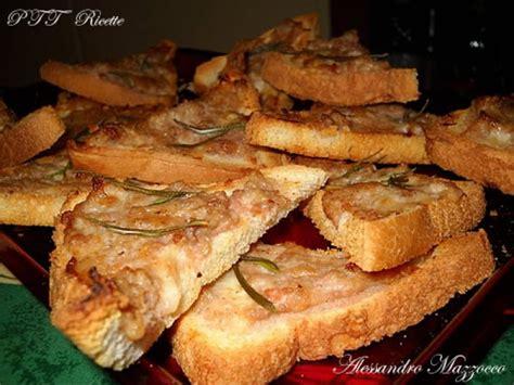 St Kullot Terry Tosca crostini salsiccia e stracchino ricetta crostini salsiccia e stracchino ptt ricette