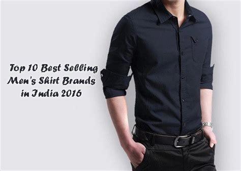 top 10 best selling men's shirt brands in india 2018