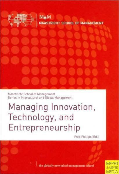 Mba Innovation And Technology Management by Maastricht School Of Management Managing Innovation