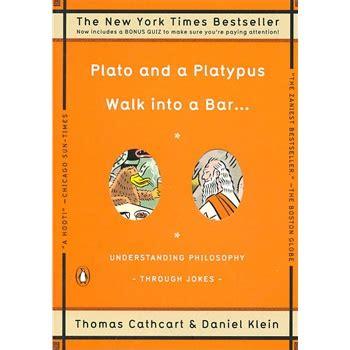 plato and a platypus plato and a platypus walk into a bar 柏拉图与鸭嘴兽一起上酒吧 9780143113874 82 7 无 无 图书音像 图书 人文 易购图书比价频道