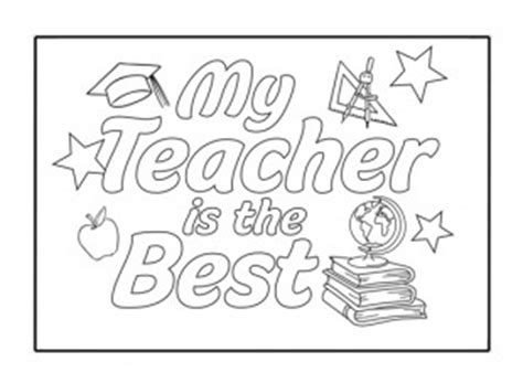 printable coloring pages for your teacher my teacher is the best card ichild