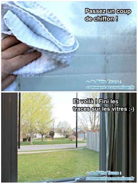 Comment Faire Les Vitres Sans Traces by 19 Astuces De Nettoyage Qui Vont Vous Faciliter La Vie