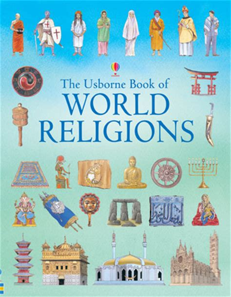 the religions book big book of world religions at usborne books at home