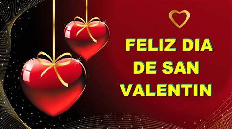imagenes amistad 14 de febrero feliz dia de san valentin en el 14 de febrero frases de