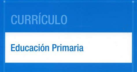 curriculo educacion primaria bolivariana slideshare bibliocreena curr 237 culo educaci 243 n primaria