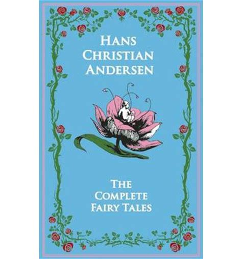 tales and stories from hans christian andersen books hans christian andersen s complete tales hans