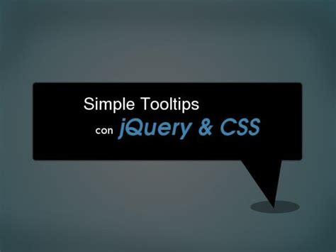 tutorial tooltip css tutorial c 243 mo implementar un simple tooltips con jquery