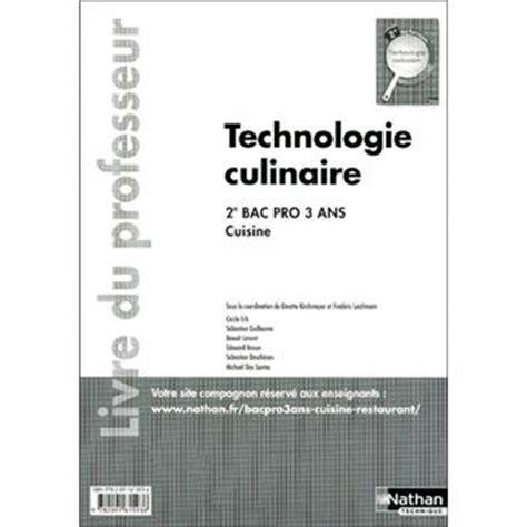 technologie cuisine bac pro technologie culinaire 2e bac pro cuisine livre du