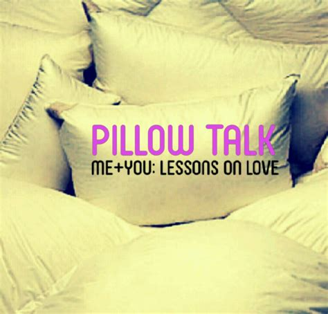 Pillow Talk Topics by Me You Lessons On Pillow Talk Point Church