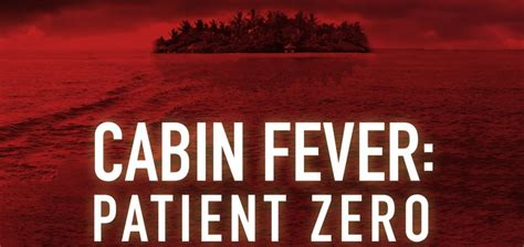 Cabin Fever Patient Zero by 187 Cabin Fever