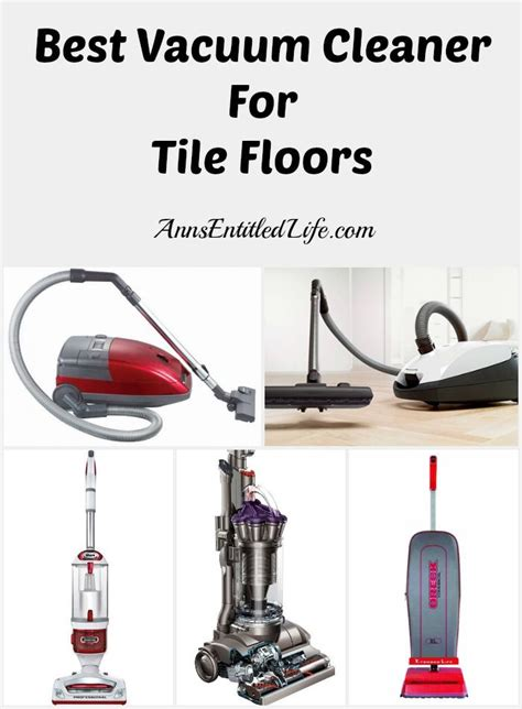 Best Vacuum For Tile Floors best vacuum cleaner for tile floors an update