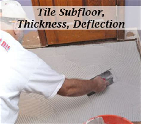 Tile Subfloor: Deflection, Thickness, Common Substrates