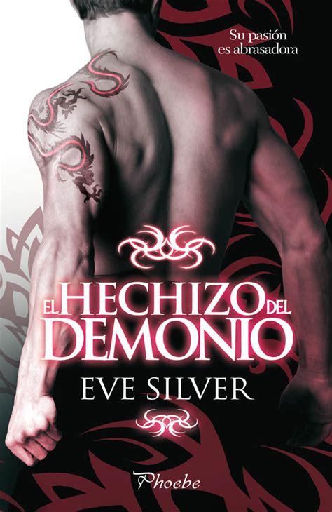 libro los demonios demons rese 209 a quot el hechizo del demonio quot eve silver ediciones p 225 mies el club de las escritoras
