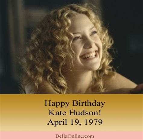 Happy Birthday Our Gifts For Kate Hudson by Pin By Debby Etheriedge On 1970s
