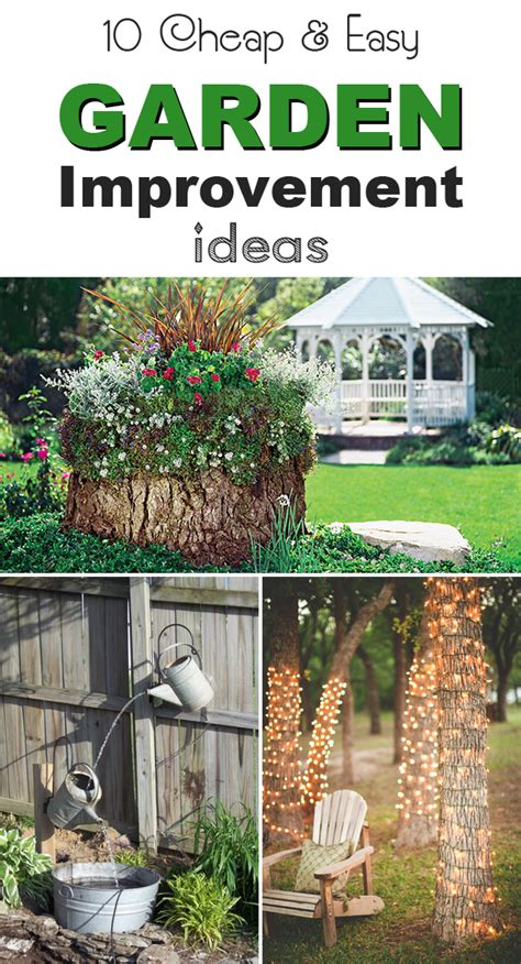 Cheap And Easy Garden Ideas 10 Cheap Easy Garden Improvement Ideas
