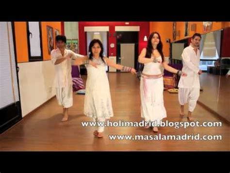 tutorial dance bollywood holimadrid 2012 quot tutorial 2 chann ke mohalla step by