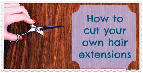 how to braid extensions into your own hair how to cut your own weave into a long bob how to cut