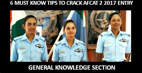 candidate section afcat 6 must know tips to crack afcat 2 2017 entry general