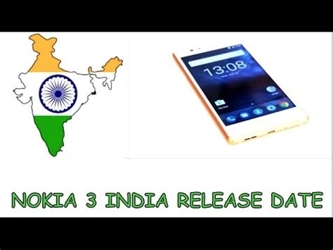 Blockers Release Date India Nokia 3 Release Date In India Nokia 3 India Launch