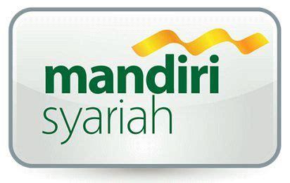 Persyaratan Buat Rekening Mandiri Syariah   lowongan kerja bank syariah mandiri mei 2018