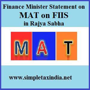 Mat Finance by Finance Minister Statement On Mat On Fiis In Rajya Sabha