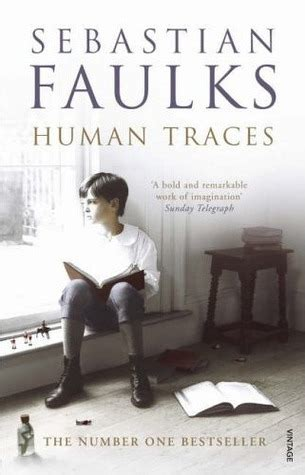 human traces by sebastian faulks bookreview anz litlovers litblog