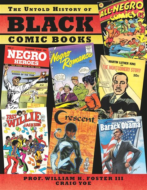 black and a forgotten history books the untold history of black comic books to illuminate