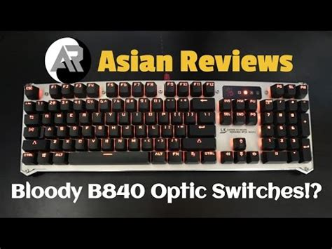 Keyboard Bloody B840 World S Fastest Keyboard Bloody B840 Review